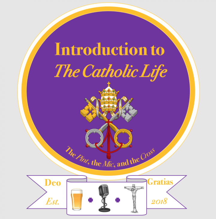Introduction to the Catholic Life